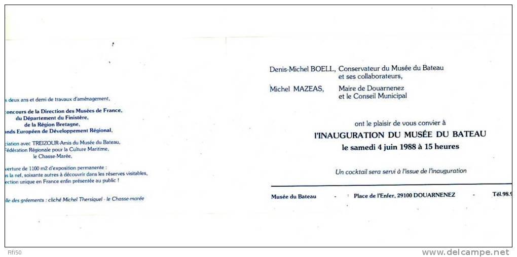 INVITATION A L'INAUGURATION DU MUSEE DU BATEAU DOUARNENEZ Finistère En Photo Collée Salle Des Gréements - Vieux Papiers