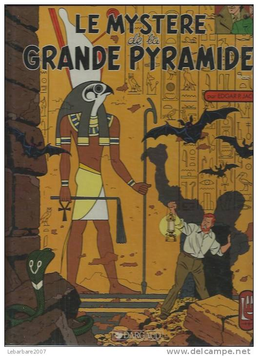 "BLAKE ET MORTIMER "" LE MYSTERE DE LA GRANDE PYRAMIDE Tome 1 ""  - JACOBS - E.O. AOUT 1987  DARGAUD - Blake Et Mortimer"