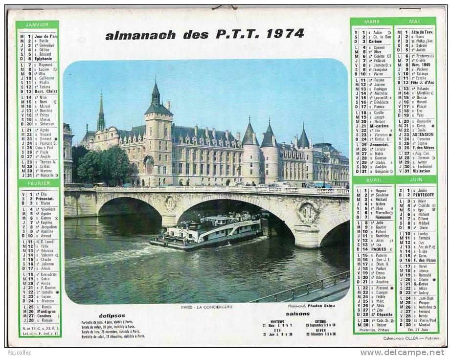 ALMANACH Du FACTEUR -1974 - CHANTILLY & CONCIERGERIE édition OLLER: AISNE 02 - Calendriers