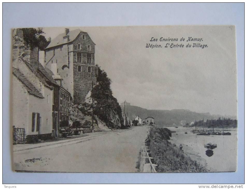 Les Environs De Namur Wépion L'entrée Du Village Circa 1905 - Namen