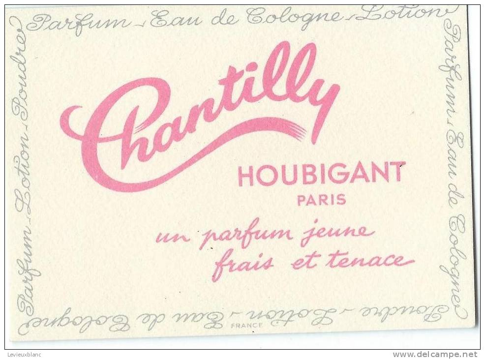 Carte Parfumée/ Parfum/Eau De Cologne / Chantilly/Houbigant/Paris /1955     PARF53 - Duftkarten