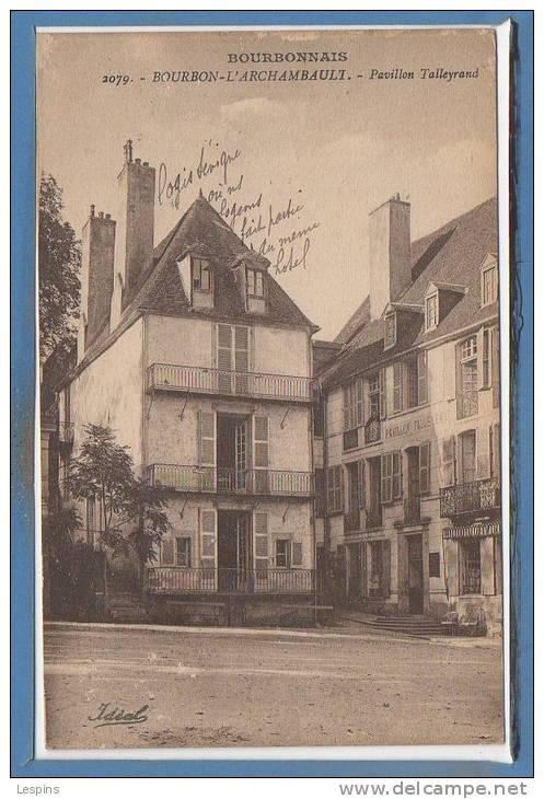 03 - BOURBON L´ARCHAMBAULT --  Pavillon Talleyrand - Bourbon L'Archambault