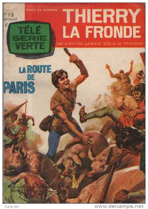 THIERRY LA FRONDE ALBUM N° 4 ( 13 14 15 ) BE OZ 08-1965 - Petit Format