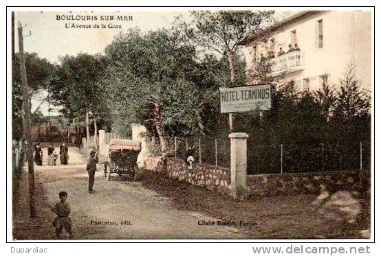 83 - Var /  BOULOURIS -SUR-MER -- L´Avenue De La Gare (Hôtel Terminus, Pastorino Propriétaire Et édit. Carte Colorisée). - Boulouris