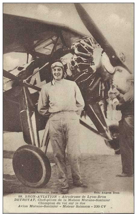 69 - BRON AVIATION - Aérodrome De Lyon-Bron - Detroyat, Chef Pilote De La Maison Morane-Saulnier, Champion De Vol.... - Avions