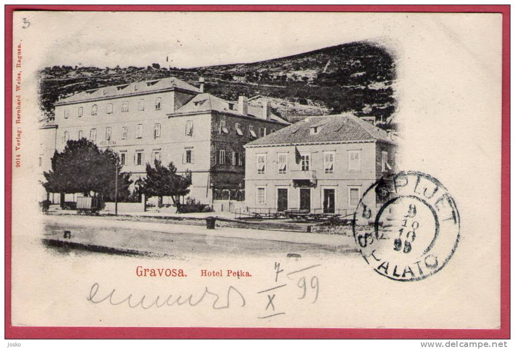 GRAVOSA ( Gruz ) - HOTEL PETKA ... Dubrovnik  ( Croatia ) *  Travelled 1899 * Verlag : Bernhard Weiss , Ragusa - Croatia
