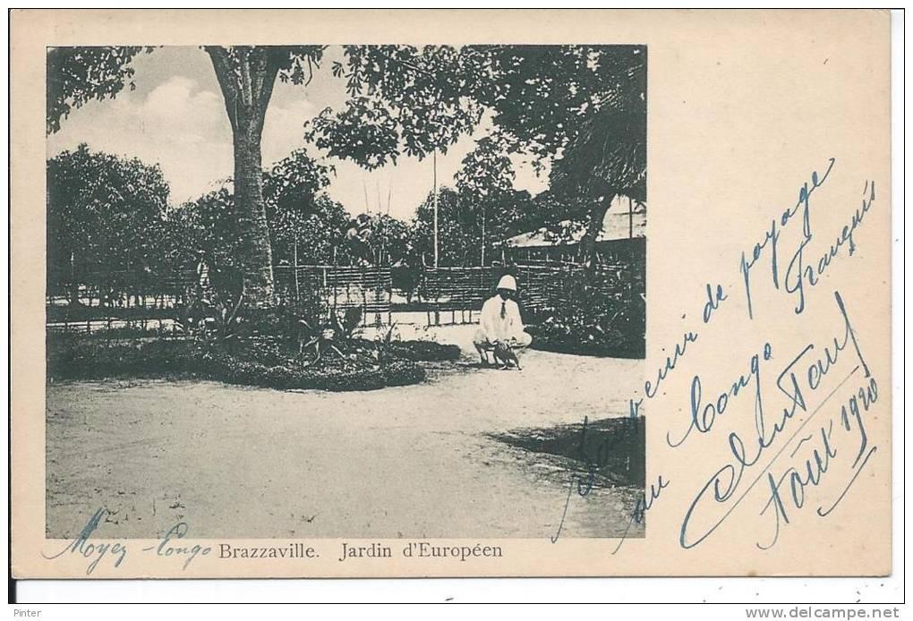 CONGO - BRAZZAVILLE - Jardin D'Européen - Brazzaville