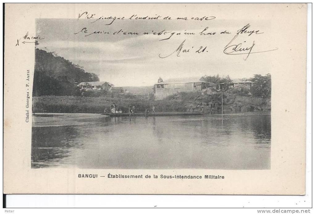 REPUBLIQUE CENTRAFRICAINE - BANGUI - Etabilssement De La Sous-Intendance Militaire - Centrafricaine (République)