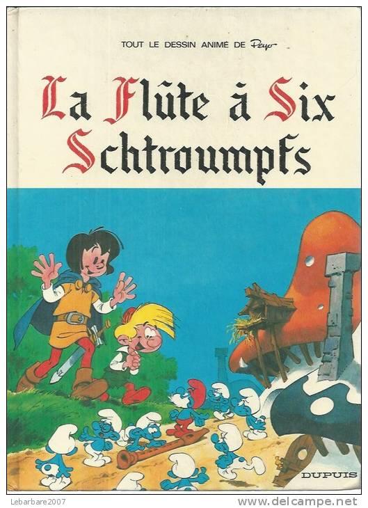 """JOHAN ET PIRLOUIT  """" LA FLUTE A SIX SCHTROUMPFS """"  - PEYO  - E.O.   1975  DUPUIS - Johan Et Pirlouit"""