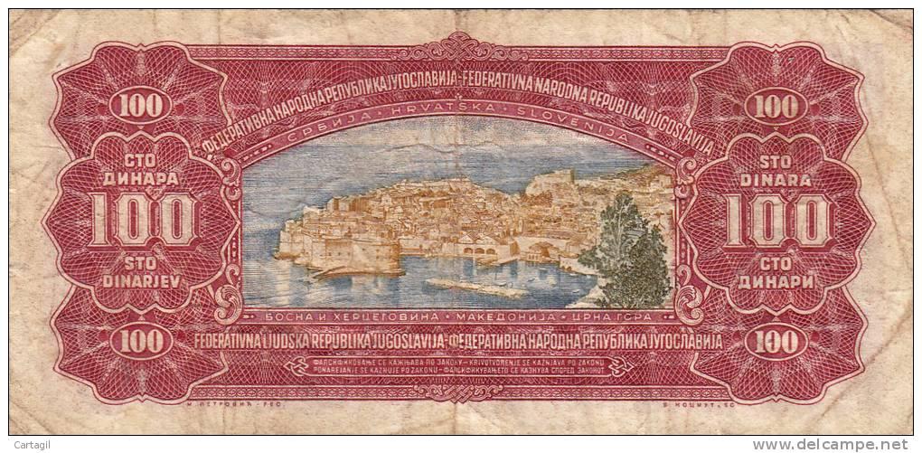 Billets -  B737 - Yougoslavie - Billet 100  Dinars ( Type, Nature, Valeur, état... Voir 2 Scans) - Yugoslavia