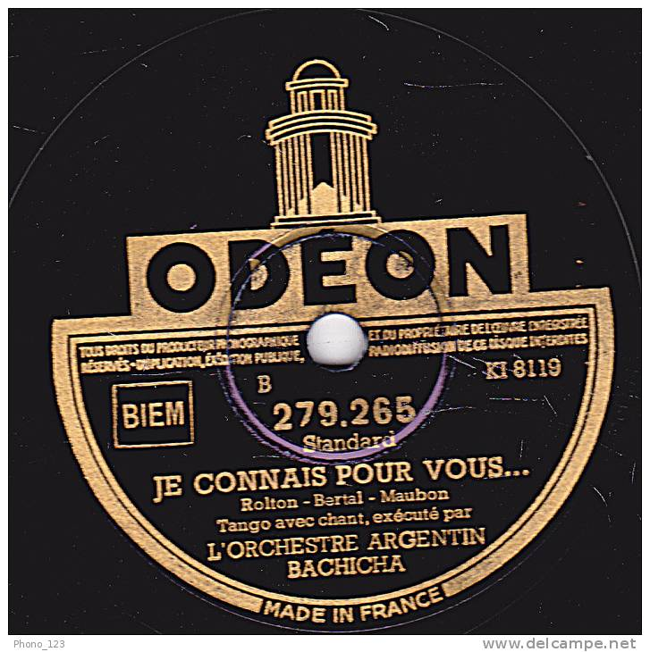 78 Tours - ODEON 279.265 - Etat EX - L'ORCHESTRE ARGENTIN BACHICHA - TANGO CHINOIS - JE CONNAIS POUR VOUS;;; - 78 Rpm - Schellackplatten