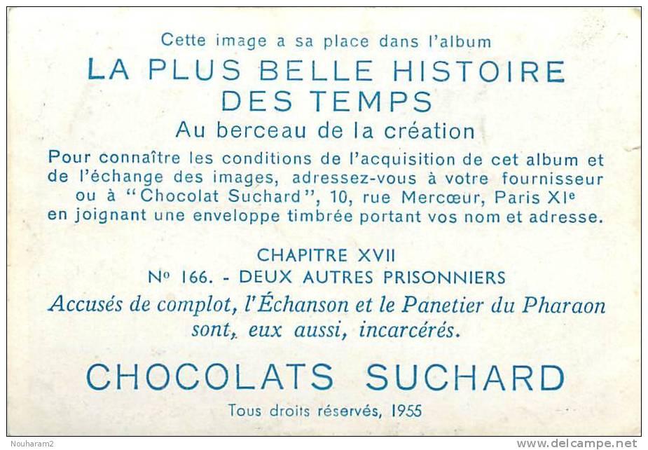 Chromos Réf. C011. Chocolats Suchard - Deux Autres Prisonniers - Echanson, Panetier Du Paharaon Incarcérés - Suchard