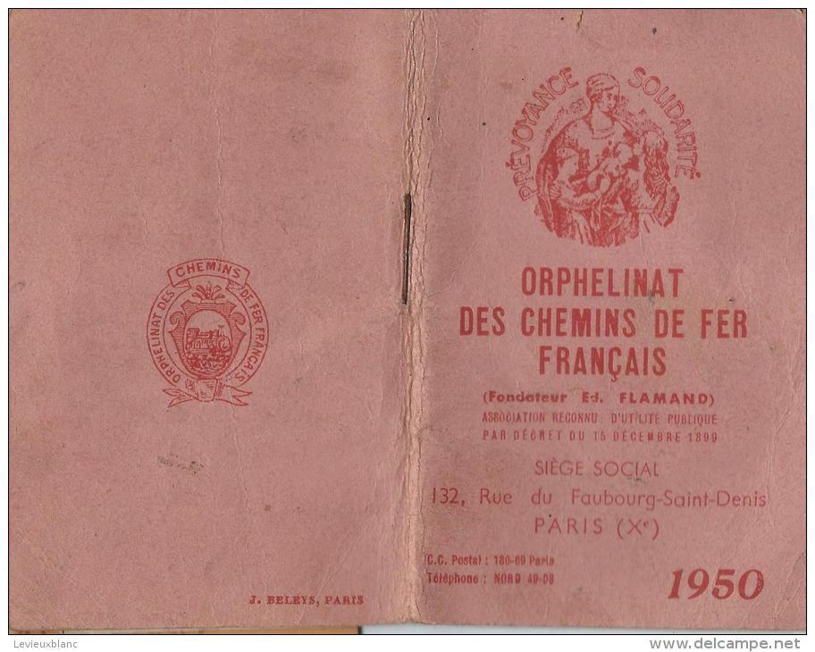 Calendrier -Agenda / Orphelinat Des Chemins De Fer Français/ Paris/ Flamand/ 1950     CAL122 - Calendriers