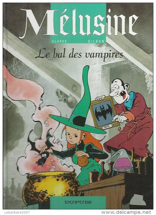 "MELUSINE  "" LE BAL DES VAMPIRES "" -  CLARKE / GILSON - E.O.  SEPTEMBRE 1995  DUPUIS - Mélusine"