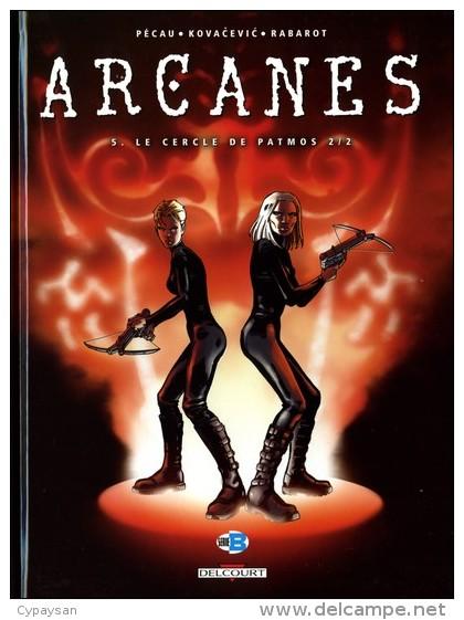 ARCANES T 5 EO BE DELCOURT 01-2007 Pecau Kovacevic - Editions Originales (langue Française)