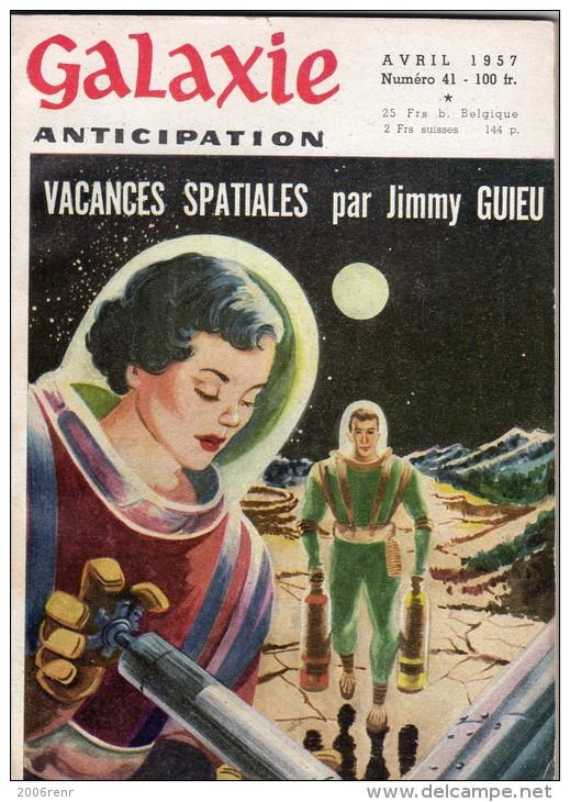 GALAXIE ANTICIPATION N° 41 (1ère Série) Avril 1957. Voir Sommaire. - Autres
