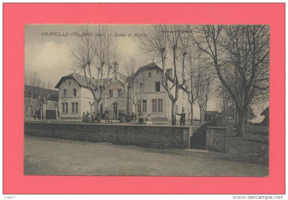 39 - CHAPELLE VOLAND - Ecole Et Mairie - Frankreich