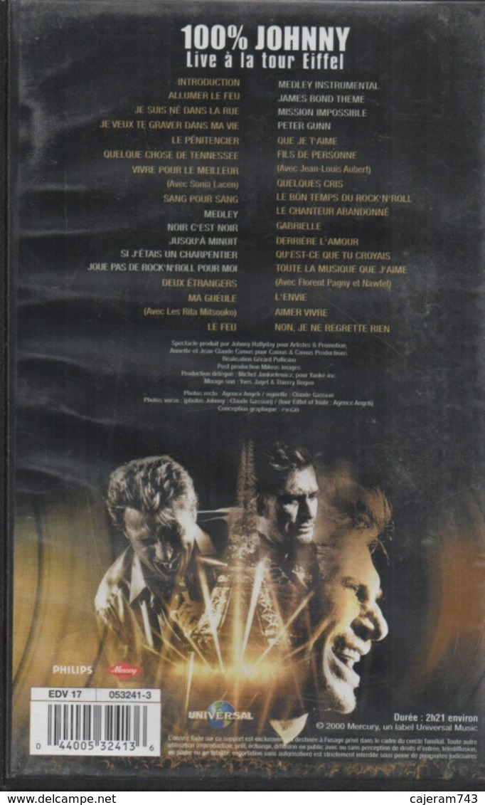 K7,VHS. Johnny HALLYDAY. 100% JOHNNY Live à La Tour Eiffel. - Concert Et Musique