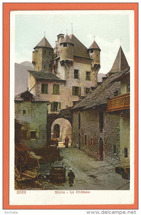 R021, Sierre , Le Château , 2839, Animée, Non Circulée - VS Valais