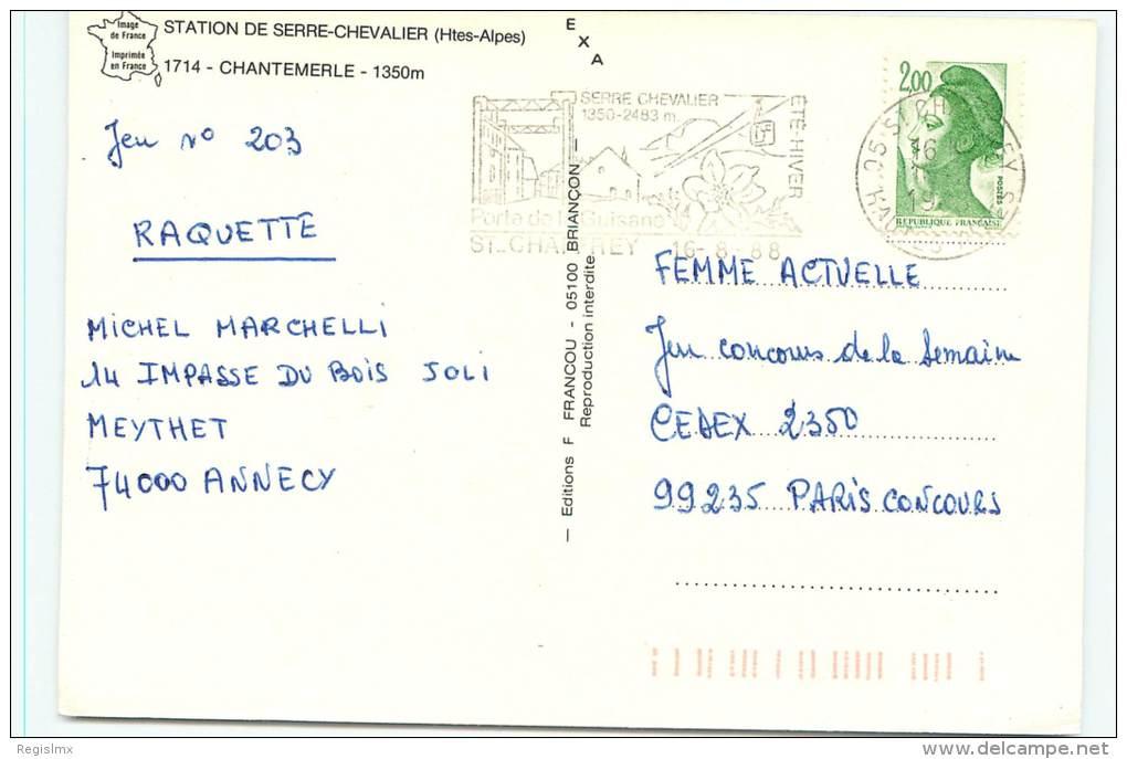05-SERRE CHEVALLIER-CHANTEMERLE-NÂ °017-A/0104 - Serre Chevalier