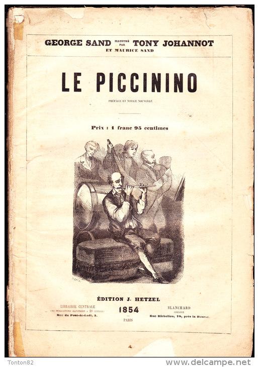 George Sand - Illustré Par Tony Johannot Et Maurice Sand - Le Piccinino - Édition J. Hetzel  - ( 1854 ) . - 1801-1900