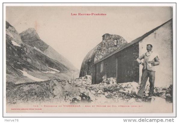 Hautes-Pyrénées - Excursion De VIGNEMALE - Abri Et Refuge Du Col D'Ossoue - France