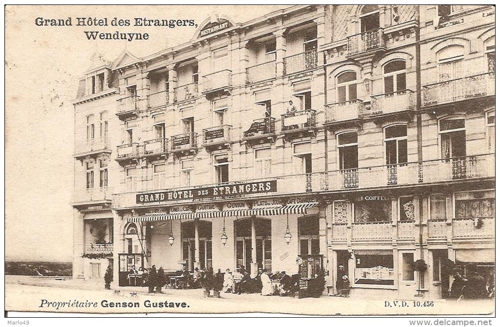 PK. GRAND HOTEL DES ETRANGERS, WENDUYNE- PROPRIETAIRE GENSON GUSTAVE - Wenduine