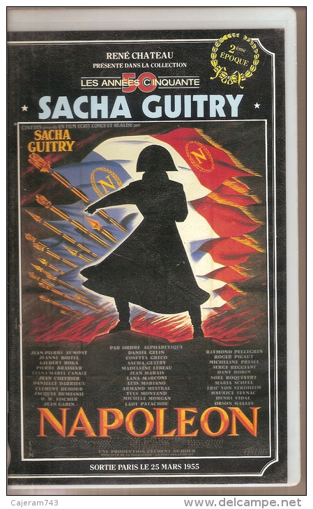 K7,VHS. René Chateau. NAPOLEON. 2ème Epoque. Sacha GUITRY. - Geschichte