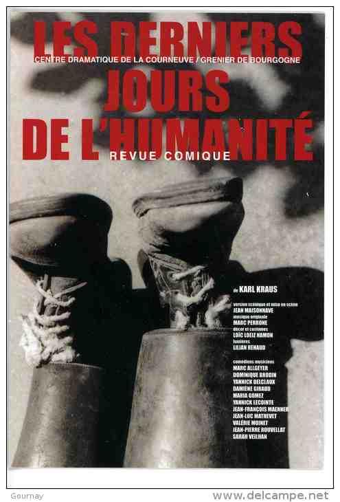 """Courneuve  Grenier De Bourgogne 2001 Création Avignon """"les Derniers Jours De L'humanité"""" De Karl Krauss - La Courneuve"""