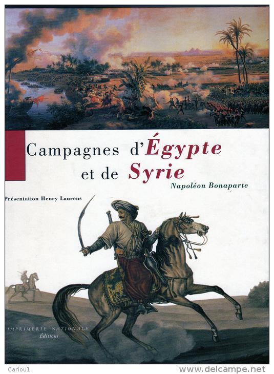 C1 NAPOLEON Laurens CAMPAGNES EGYPTE ET SYRIE Grand Format RELIE Bicentenaire - Libri