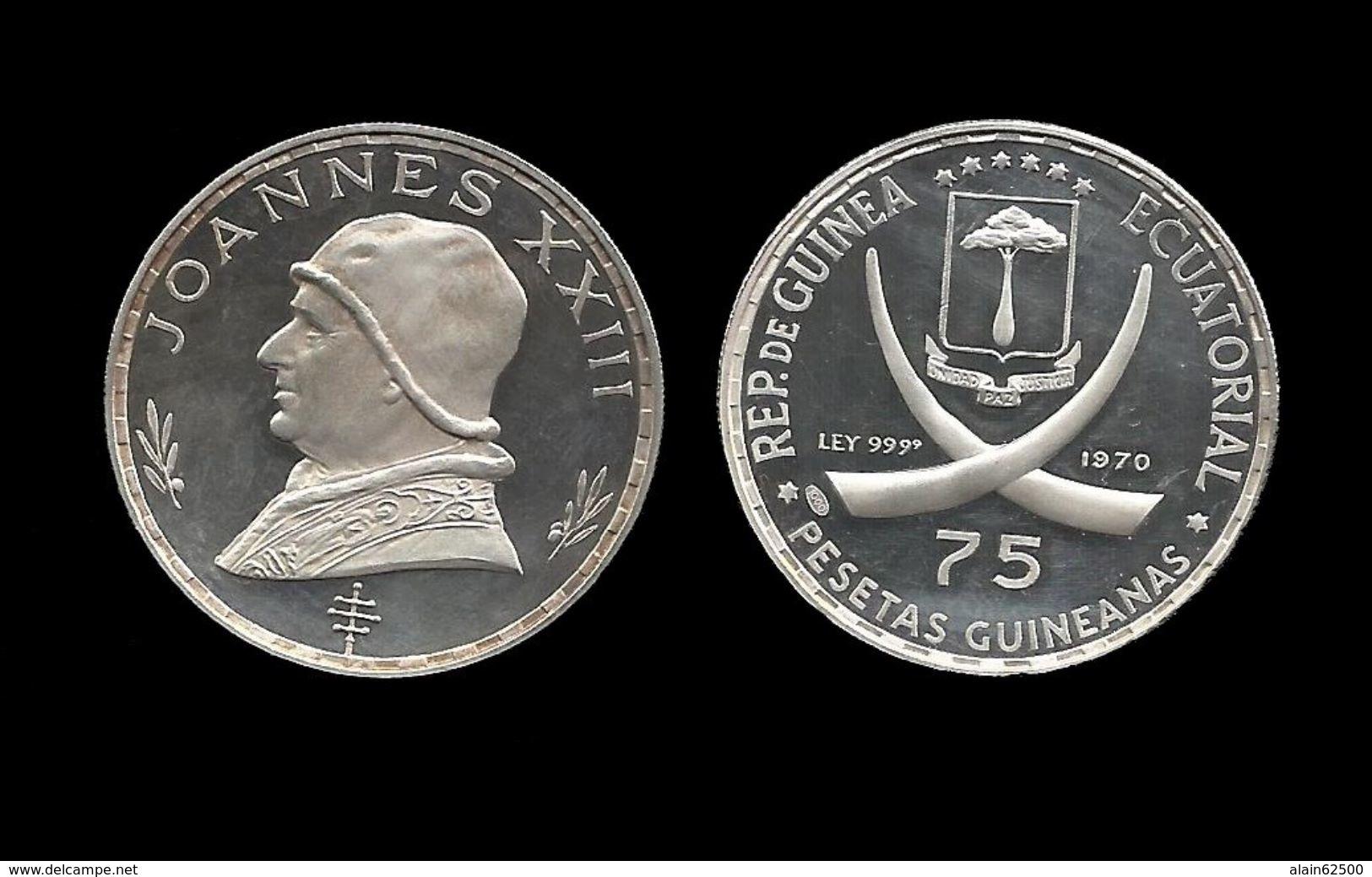 GUINEE EQUATORIALE . JOANNES XXIII .  75 PESETAS . 1970 . - Guinée Equatoriale