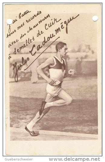 ATH-L6 - CPA  ATHLETISME Course à Pied - Publicité Pour Chaussures - Photo Et Dédicace De Jules Ladoumègue - Athletics