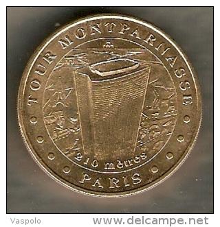 MONNAIE DE PARIS MEDAL 2008 TOUR MONTPARNASSE 210 M FRANCE - Monnaie De Paris