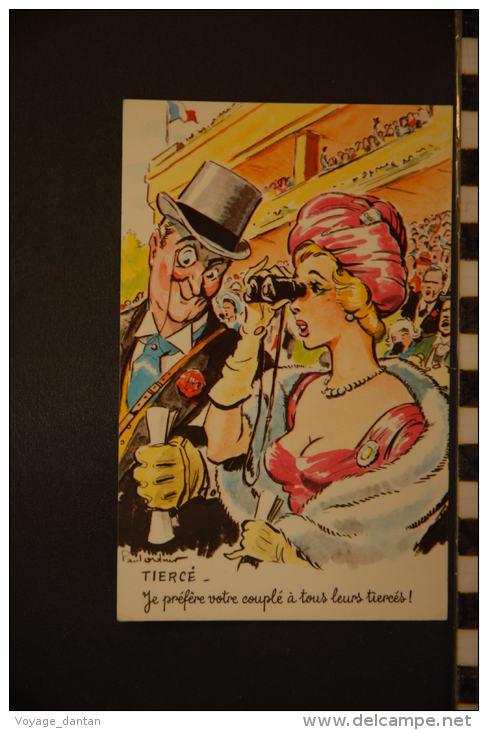 CP, Humour, Tiercé Course Je Prefere Votre Couplé à Tous Leurs Tiercés  Illustration Illustrateur Paul Ordner - Humour