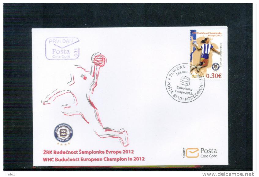 Montenegro 2012 Buducnost Europa Handball Champions Satz / Set FDC - Balonmano