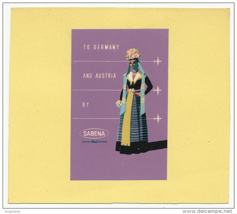 BELGIUM ♦ TO GERMANY AND AUSTRIA BY SABENA ♦ AVIATION  ♦ BELGIQUE ♦ VINTAGE LUGGAGE LABEL &#9830 - Étiquettes à Bagages