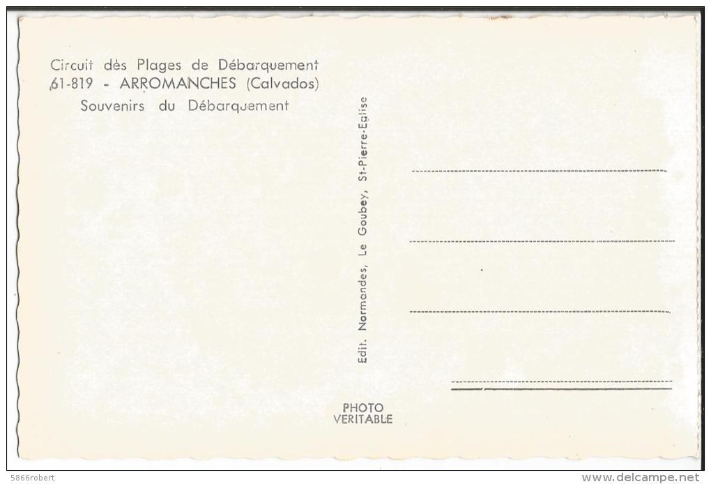 CARTE POSTALE PETIT FORMAT ORIGINALE PHOTO DENTELEE ARROMANCHES SOUVENIRS DU DEBARQUEMENT DU 06 JUIN 1944  CALVADOS (14) - Arromanches