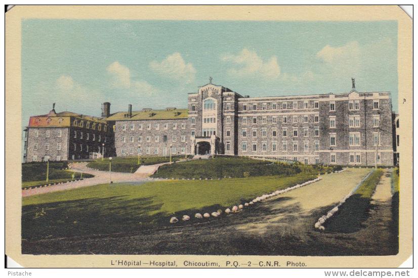 CPA 1943 - Chicoutimi Québec Saguenay P.Q. Canada - Hôpital - C.N.R.  Hospital - 2 Scans - Chicoutimi