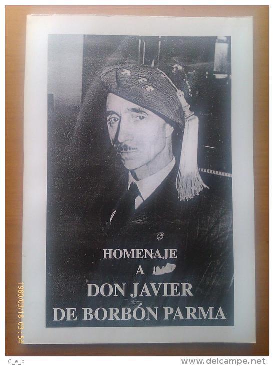 Libro Carlista: Homenaje A Don Javier De Borbón Parma. 2003. España. - Español