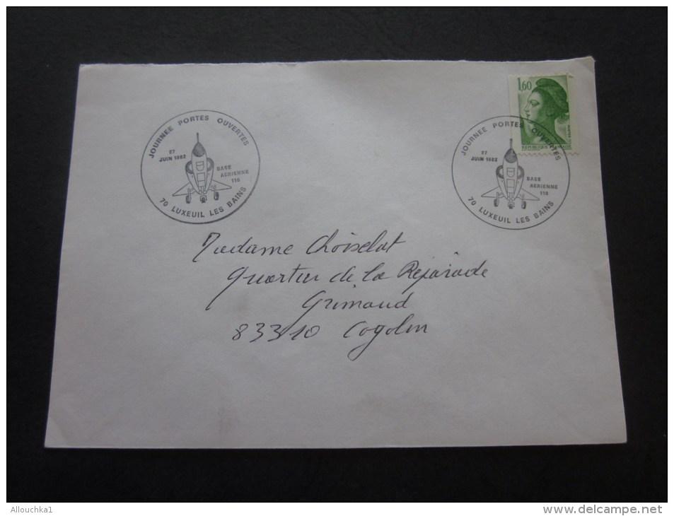 MILITARIA CADM--Cachet Militaire Base Aérienne 116 -LUXEUIL Les BAINS 27 Juin 1982 Journées Portes Ouvertes Marcophilie - Marcophilie (Lettres)
