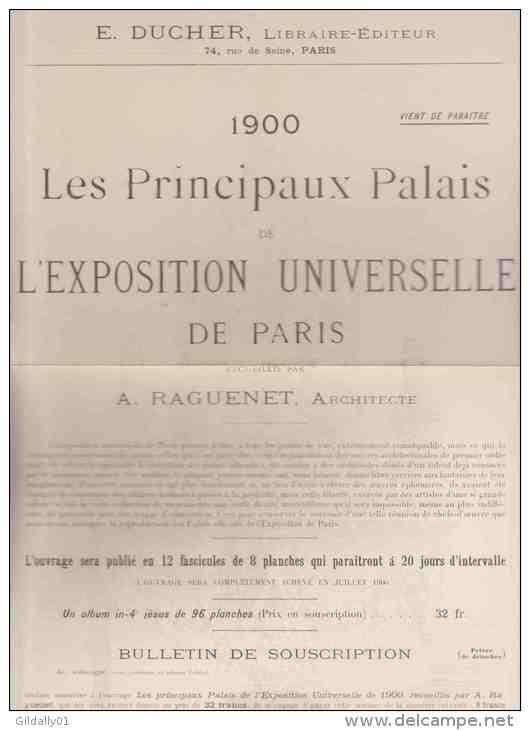 Feuillet: PARIS.   E. BUCHER. (éditeur) Les Principaux Palais De L'Exposition Universelle De Paris.  1900. - 1800 – 1899