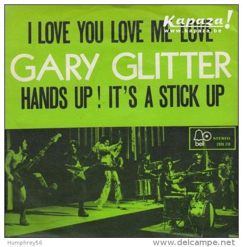 Gary GLITTER - I Love You Love Me Love/Hands Up! It's A Stick Up - Disco, Pop