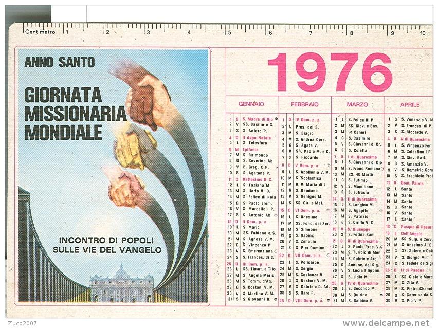 ANNO SANTO, GIORNATA MISSIONARIA  MONDIALE, CALENDARIO 1976, - Petit Format : 1961-70
