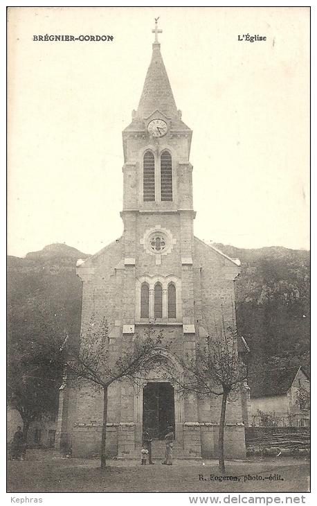 BREGNIER-CORDON : L'Eglise - RARE CPA - Cachet De La Poste 1918 - Autres Communes