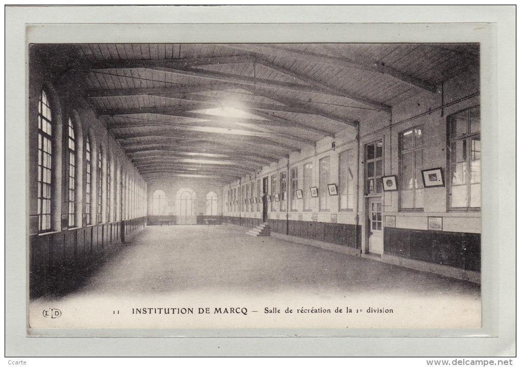 MARCQ-en-BAROEUL (59) / ECOLES / INSTITUTIONS / RELIGIONS / Salle De Récréation De La 1ere Division - Marcq En Baroeul