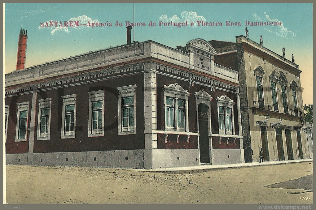 PORTUGAL - SANTAREM - AGENCIA DO BANCO DE PORTUGAL E TEATRO ROSA DAMASCENO - 1915 PC. - Santarem