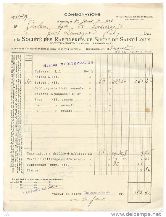 LETTRE FACTURE : MARSEILLE . SOCIETE DES RAFFINERIES DE SUCRE DE SAINT LOUIS . 1931 . - Frankrijk