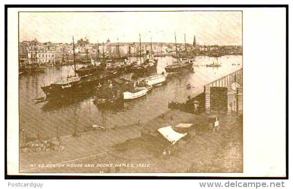 Napoli, Naples, Italy - Custom House And Docks - Napoli