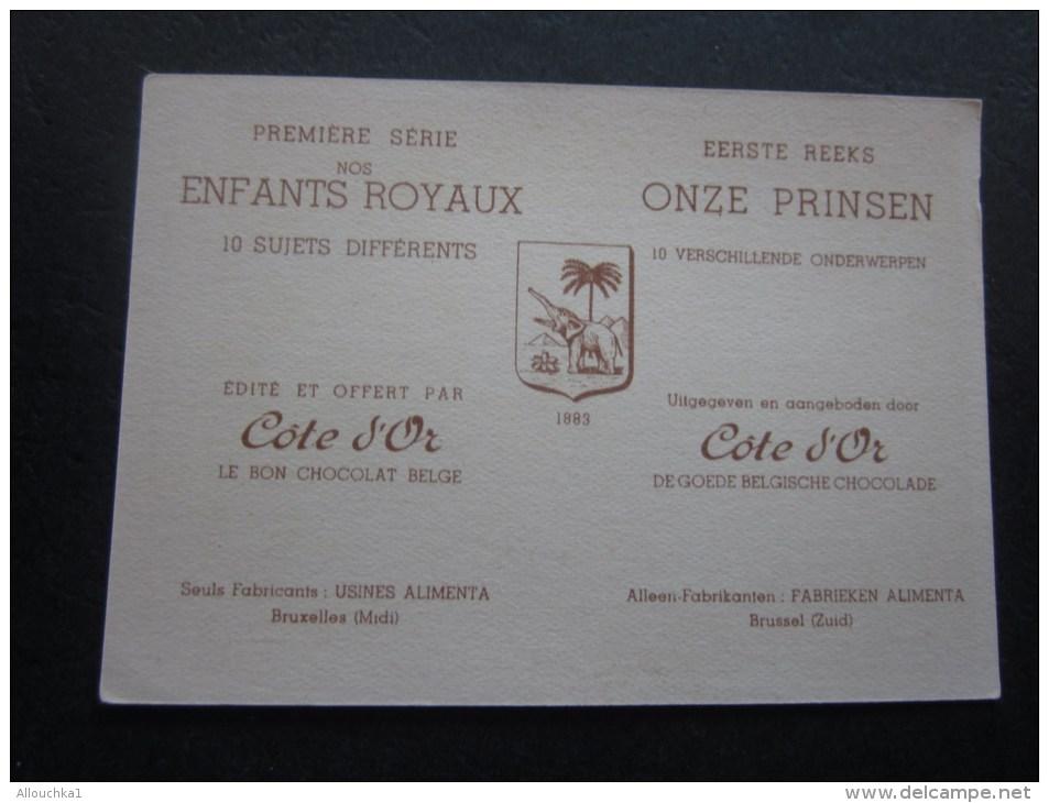 Mai 1936: Couronnement Laeken Chromo -image:Chocolat Belge Côte-d'Or:série Enfants Royaux De Belgique - Côte D'Or