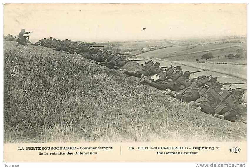 Juin13 1491 : La Ferté-sous-Jouarre  -  Commencement De La Retraite Des Allemands  -  Grande Guerre - La Ferte Sous Jouarre